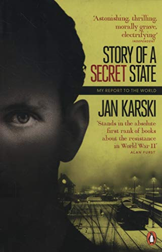 Modern Classics Story of a Secret State: My Report To The World (Penguin Modern Classics)