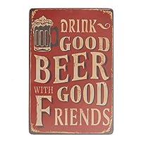 良い友達と良いビールを飲む金属ポスター壁アート装飾ガレージショップレトロな金属錫サイン-20x30cm