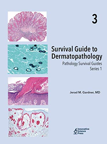 Survival Guide to Dermatopathology