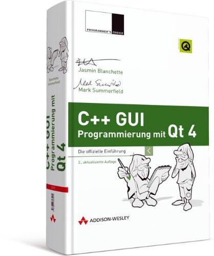 C++ GUI Programmierung mit Qt 4: Die offizielle Einführung (Programmer's Choice)