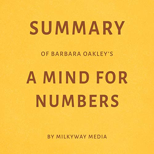 Summary of Barbara Oakley's A Mind for Numbers Titelbild