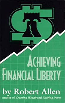 Achieving Financial Liberty 0934588139 Book Cover