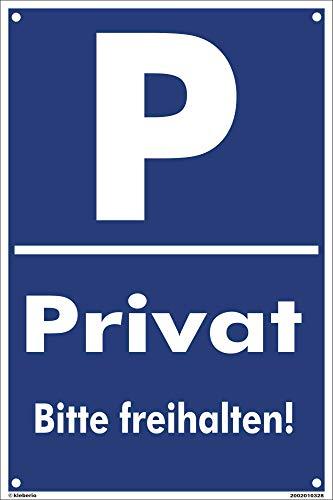 Kleberio® - Privat Bitte freihalten! - Schild Kunststoff Parkplatzschild Warnschild (20 x 30 cm mit Bohrlöchern)