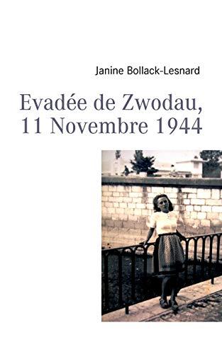 Evadée de Zwodau 11 novembre 1944