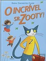 O Incrível Sr. Zooty! (Portuguese Edition)