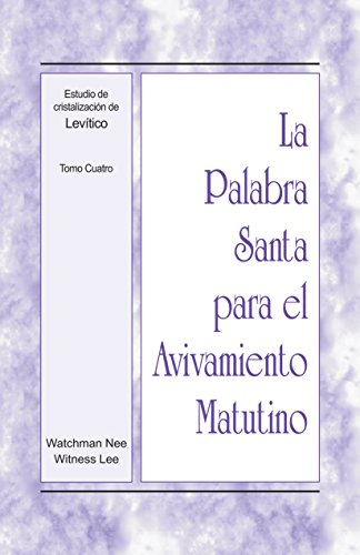 La Palabra Santa para el Avivamiento Matutino - Estudio de cristalización de...