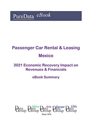 Passenger Car Rental & Leasing Mexico Summary: 2021 Economic Recovery Impact on...