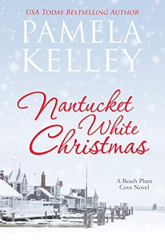 Nantucket White Christmas (Nantucket Beach Plum Cove Book 3)