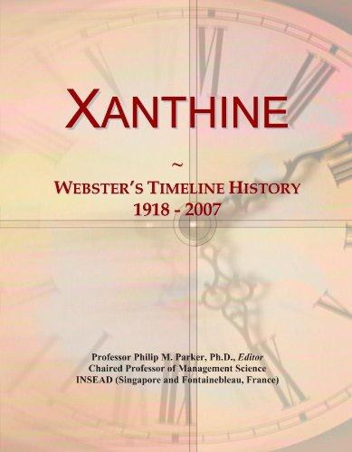 Xanthine: Webster's Timeline History, 1918 - 2007