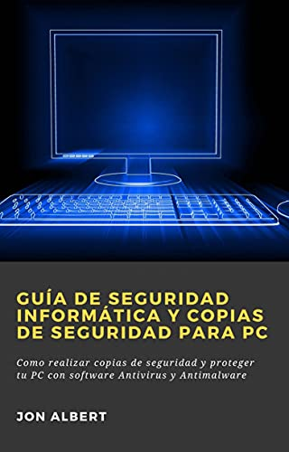 Guía de seguridad informática y copias de seguridad para P