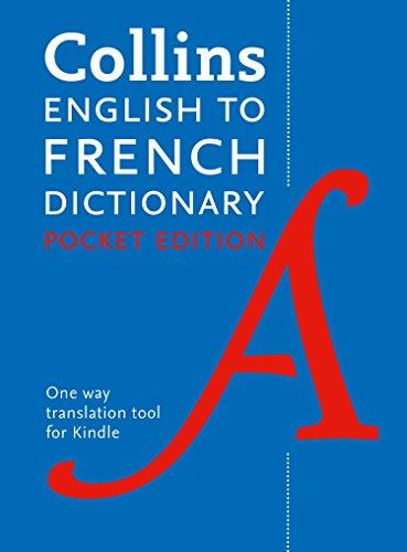 English to French (One Way) Pocket Dictionary: Trusted support for learning (Collins Pocket)