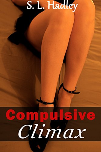 Compulsive Climax (Alien Ecstasy Book 2) (English Edition)