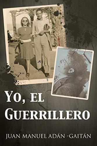 Yo, El Guerrillero