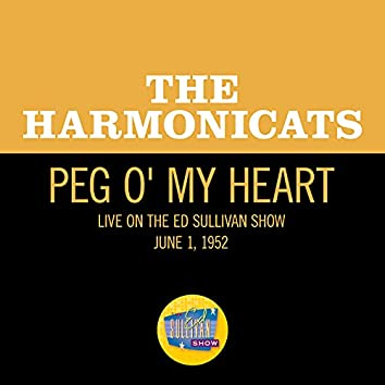 Peg-O-My-Heart (Live On The Ed Sullivan Show, June 1, 1952)