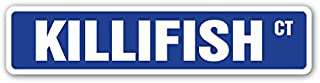 KILLIFISH Street Sign aquarium pupfish fish hobby streams   Indoor/Outdoor   18