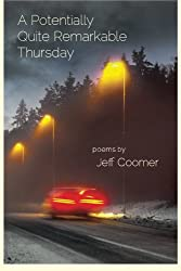 "Cover of ""A Potentially Quite Remarkable Thursday"" by Jeff Coomer."