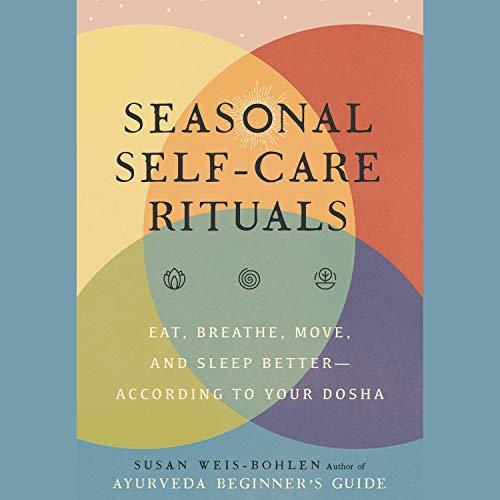 Seasonal Self-Care Rituals audiobook cover art