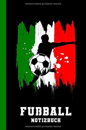 Fußball Notizbuch: Italien Italienische Flagge (Fußballfan Geschenk, Band 1)