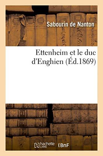 Ettenheim et le duc dEnghien / par Sabourin de Nanton