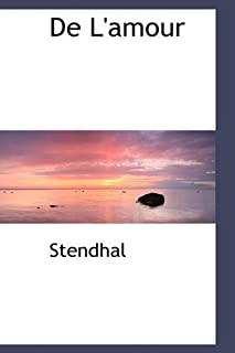 De L'amour by Stendhal (2009-05-13)