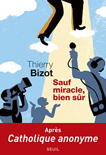 Sauf miracle, bien sûr (CADRE ROUGE) (French Edition)