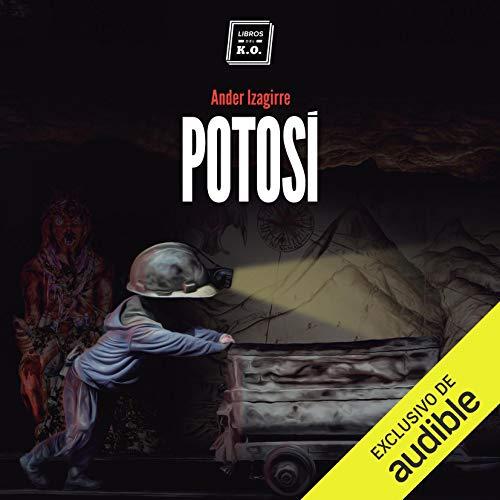 Potosí (Narración en Castellano) cover art