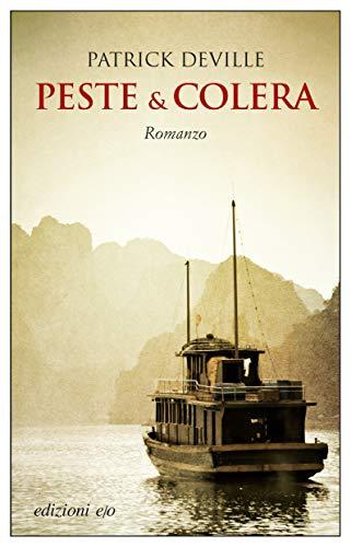 Peste & colera (Dal mondo)