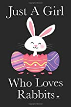 Just A Girl Who Loves Rabbits - Da Rabbit Press: Cute Easter Lined Journal (Notebook, Diary) for Girls/Women who love Bunnies