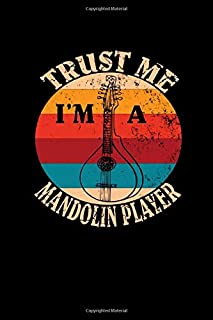 Trust Me I'm A Mandolin Player: Mandolin Blank Music Sheets Musical Instrument