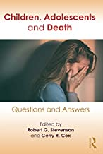 Children, Adolescents, and Death: Questions and Answers (Praise for Children, Adolescents and Death)