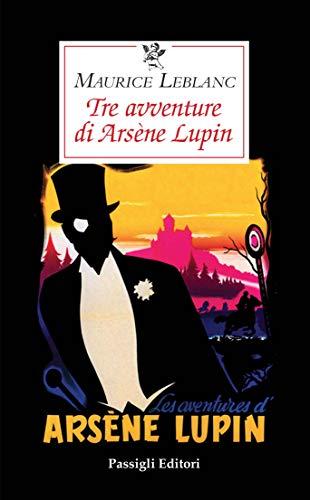 Tre avventure di Arsène Lupin