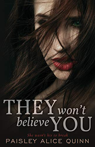 They Won't Believe You (Scottish Dark Romance Book 1) by [Paisley Alice Quinn]