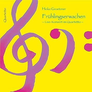 Frühlingserwachen Live (Quartett)