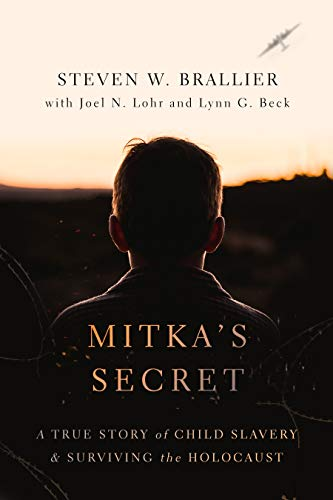 Mitka's Secret: A True Story of Child Slavery and Surviving the Holocaust