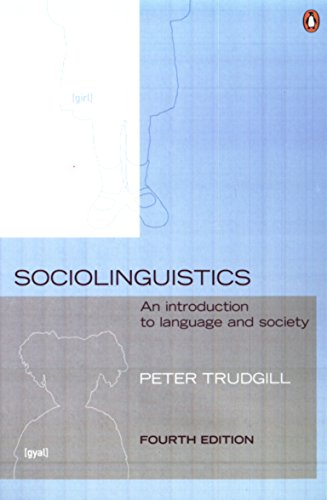 Sociolinguistics: An Introduction to Language and Society, Fourth Edition