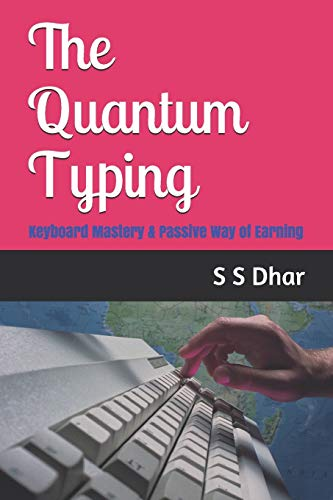 The Quantum Typing: Keyboard Mastery & Passive Way of Earning