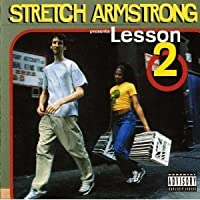 Stretch Armstrong Lesson 2