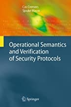 Operational Semantics and Verification of Security Protocols (Information Security and Cryptography)