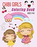 Chibi Girls Coloring Book Ages: 4-8: Anime chibi coloring book for kids and toddlers. Cute Lovable Kawaii Characters In Fun Fantasy Anime, Manga Scenes.