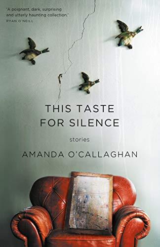 This Taste for Silence (UQP Short Fiction)