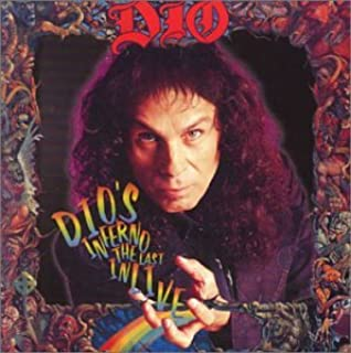 Dio's Inferno The Last In Live