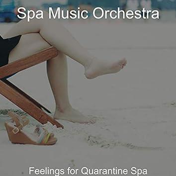 Feelings for Quarantine Spa