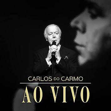 Carlos do Carmo - Ao Vivo