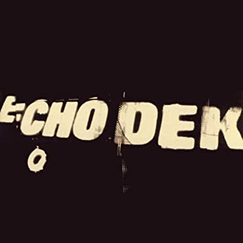 Echo Dek