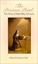 The Precious Pearl: The Story of Saint Rita of Cascia