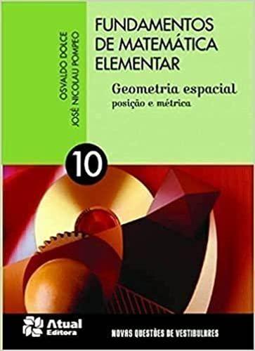 Fundamentos De Matemática Elementar 10 - Geometria Espacial Livro do Professor