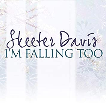 I'm Falling Too
