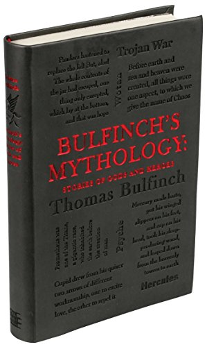 Bulfinch's Mythology: Stories of Gods and Heroes (Word Cloud Classics)