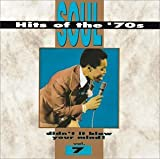 Soul Hits of the '70s: Didn't It Blow Your Mind! - Vol. 7