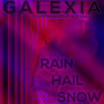 Rain Hail Snow (Instrumental Version)